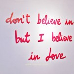 I don't believe in you but i believe in love, proyecto jugada a 3 bandas