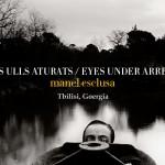 El éxito de Manel Esclusa y la exposición 'Ells Ulls Aturats' en Georgia.